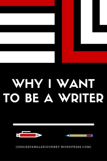 Why I want to be a writer