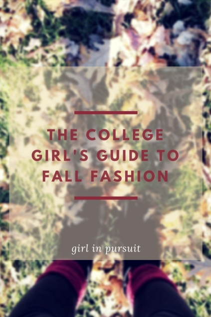 The college girl's guide to fall fashion