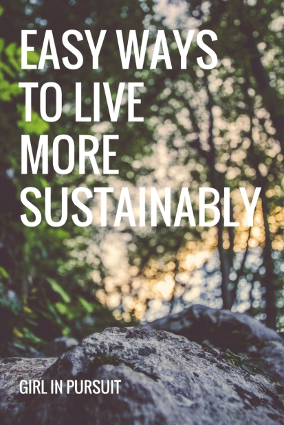 Easy ways to live more sustainably.jpg
