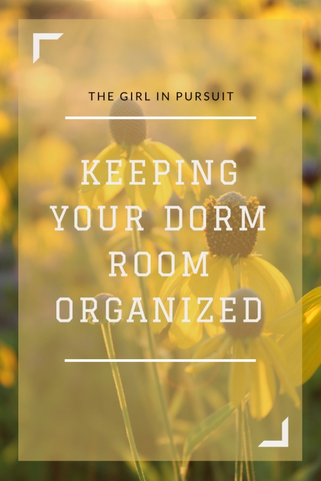 Keeping your college dorm organized